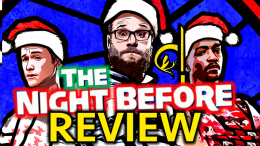 The Night Before Seth Rogen Anthony Mackie Joseph Gordon Levitt Jonathan Levine Adam Goldberg The Interview Christmas TheSecondTake Santa Claus R-Rated